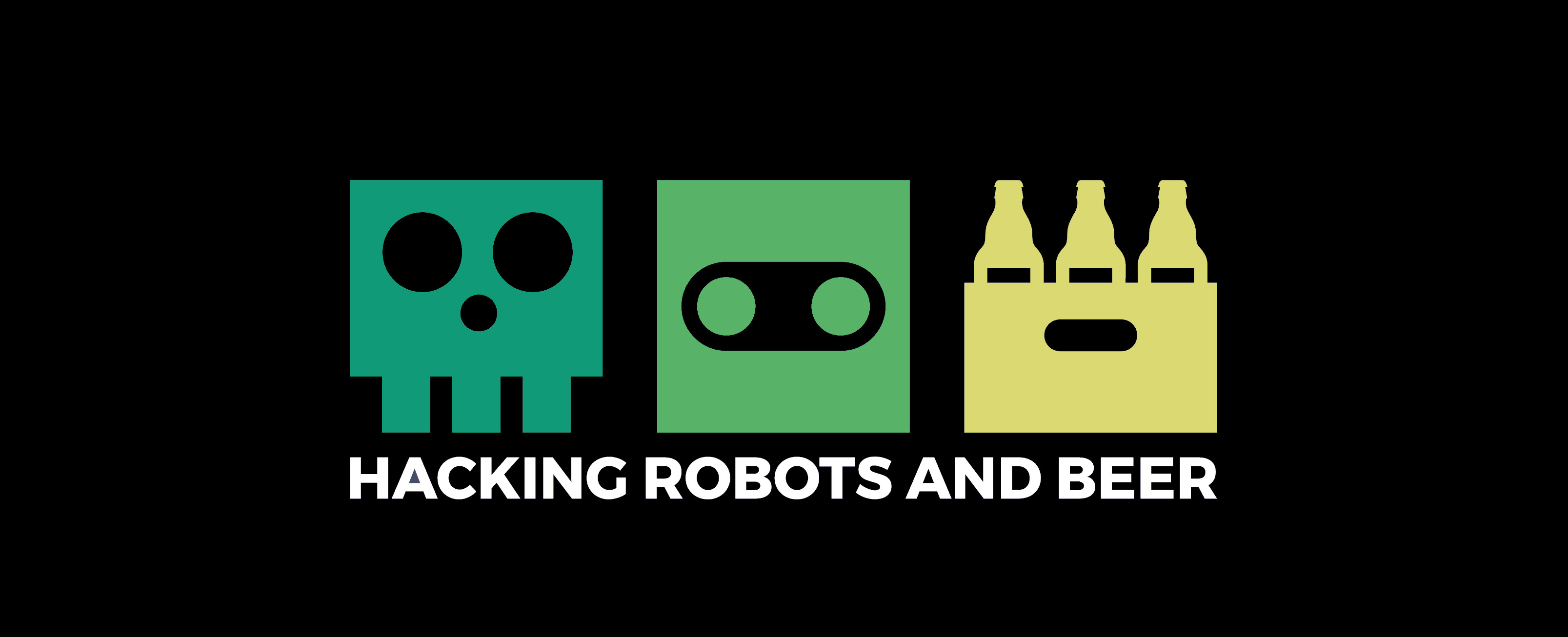 hack robots and beer